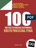 100 Questões discursivas respndidas - Processo Penal - Felipe Borba - Guilherme de Sá Menegrini - Rafael Farias - Rodrigo Duarte - 1ª ed. - 2019