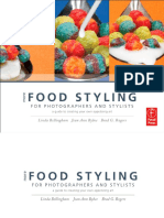Bellingham L., Bybee J.A., Rogers B.G.-More Food Styling for Photographers & Stylists.pdf