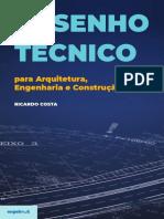 Desenho Técnico para arquitetura engenharia e construção - Ricardo Costa