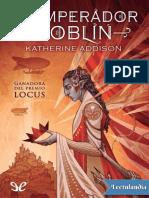 El Emperador Goblin - Katherine Addison
