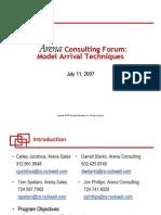 20070711 Arena Consulting Forum Arrivals