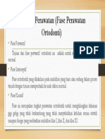 Rencana Perawatan (Fase Perawatan Ortodonti)