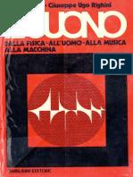Il suono. Dalla fisica all'uomo alla musica alla macchina - (Pietro Righini Giuseppe Ugo Righini)