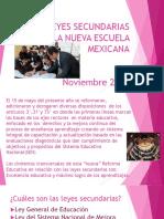 LEYES SECUNDARIAS DE LA NUEVA ESCUELA MEXICANA