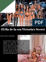 Patricia Olivares Taylhardat - El Fin de La Era Victoria's Secret