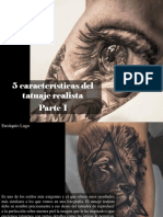 Eustiquio Lugo - 5 características del tatuajerealista, Parte I