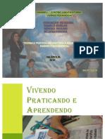 Vivendo Praticando e Apredendo 22-11-10