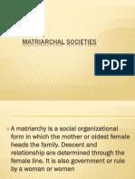 Matriarchal