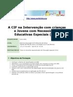 """Acção de Formação """"A CIF na intervenção com crianças e Jovens com Necessidades Educativas Especiais (NEE)"""""""