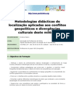 """Acção de Formação """"Metodologias didácticas de localização aplicadas aos conflitos geopolíticos e divergências culturais deste milénio"""""""