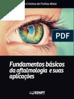 Fundamentos básicos da oftalmologia e suas aplicações - Núbia Cristina de Freitas Maia