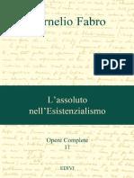 [Cornelio_Fabro]_Opere._L'assoluto_nell'esistenzia(z-lib.org).pdf