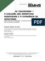 Revista GEMInIS  v. 8  n. 1 - Do botão ao touchscreen - A evolução das narrativas audiovisuais e a experiencia do espectador