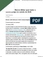 O senador Marcio Bittar quer bater o último prego no caixão do SUS 16-01-2020