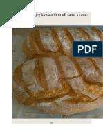 Hleb od divljeg kvasca ili uradi sama kvasac i prirodno sirilo ili maja