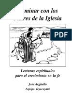 Caminar Con Los Padres de La Iglesia - Lecturas Espirituales - Jose Arguello