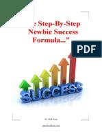 Newbie Success Formula