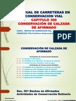 Manual de Carreteras en Conservacion Vial Capitulo 300-1