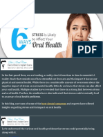 6 Ways Stress is Likely to Affect Your Oral Health