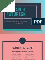 Cubism and Futurism