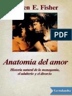 ANATOMÍA DEL AMOR - Helen E Fisher