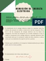 2.1.2 Transmisión de Energía Eléctrica