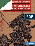 La vida enmascarada del senor de Musashi - Junichiro Tanizaki