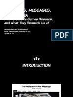 Mechanics, Messages, Meta-Media_ How Persuasive Games Persuade, and What They Persuade Us Of