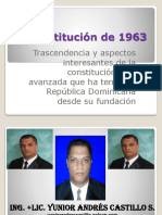 Constitución de 1963, la Constitución más avanzada de República Dominicana.ppt