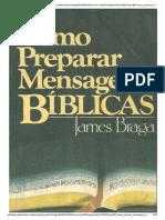 Como preparar mensagens Biblícas James Braga 241 pags