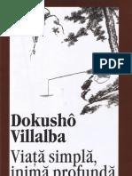 Dokusho Villalba -Viata Simpla, Inima Profunda