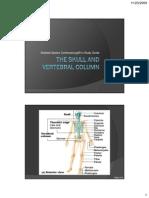 The Skull and Vertebral Column