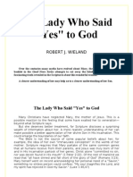 The Lady Who Said Yes to God - Robert J. Wieland - word 2003