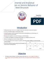 Experimental & Analytical investigation of seismic behaviour of steel structure.