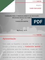 2014_Apresentação_São Paulo_Viver com Saúde