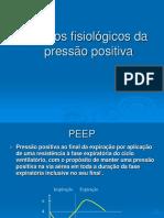 Aula 5 EFEITOS FISIOLÓGICOS DA PRESSÃO POSITIVA 1