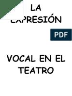LA EXPRESIÓN VOCAL EN EL TEATRO.docx