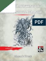Dragon Heist, The Haunting at Trollskull Manor