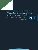 Heidegger, Martin. - Cuadernos Negros II. Reflexiones VII-XI (1938-1939) [2017].pdf