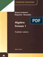 Algebra_Liniowa_1_Przyklady_i_Zadania_-_T._Jurlewicz_Z._Skoczylas