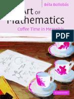 Béla Bollobás - The Art of Mathematics_ Coffee Time in Memphis-Cambridge University Press (2006).pdf