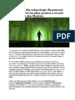 Miliardarii din tehnologie finanțează în mod secret un plan pentru a scoate rasa umană din Matrice