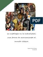Camacho Moreno, Mitología en la actualidad