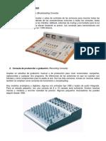 Tipos de Consolas Y microfonos