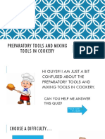 Preparatory tools and mixing tools in cookery