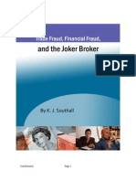 Trade Fraud Financial Fraud and the Joker Broker by KJ Southall