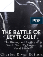 The_Battle_of_Leyte_Gulf_The_History_and_Legacy_of_World_War_IIs_Largest_Naval_Battle