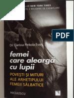 369078923 Femei Care Alearga Cu Lupii Dr Clarissa Pinkola Estes