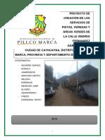 Proyecto de Creación de Pistas, Veredas y áreas verdes de la calle A. Fernández G. de la localidad de Cayhuayna -  Distrito de Pillco Marca, Provincia y Departamento de Huánuco