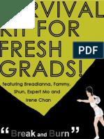 survival kit for fresh grads!